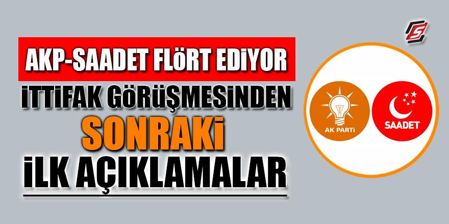 AKP-Saadet flört ediyor! İttifak görüşmesinden sonraki ilk açıklamalar