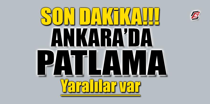 Ankara'da korkunç patlama! Yaralılar var