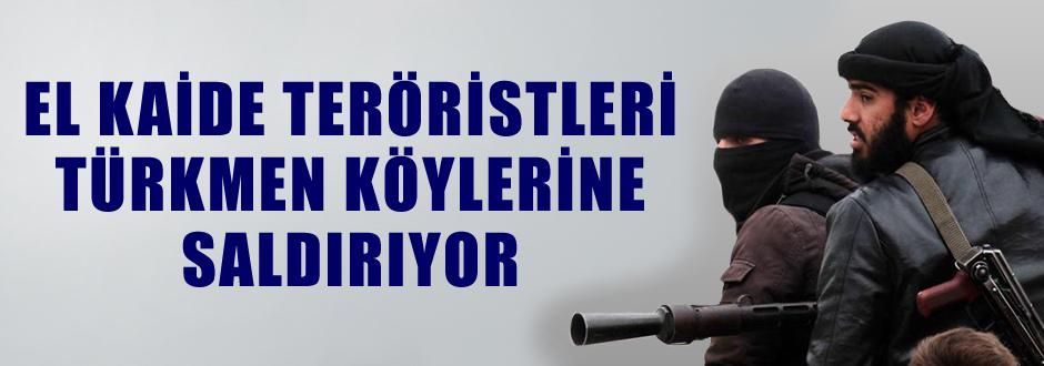 El Kaide Türkmenlere saldırdı