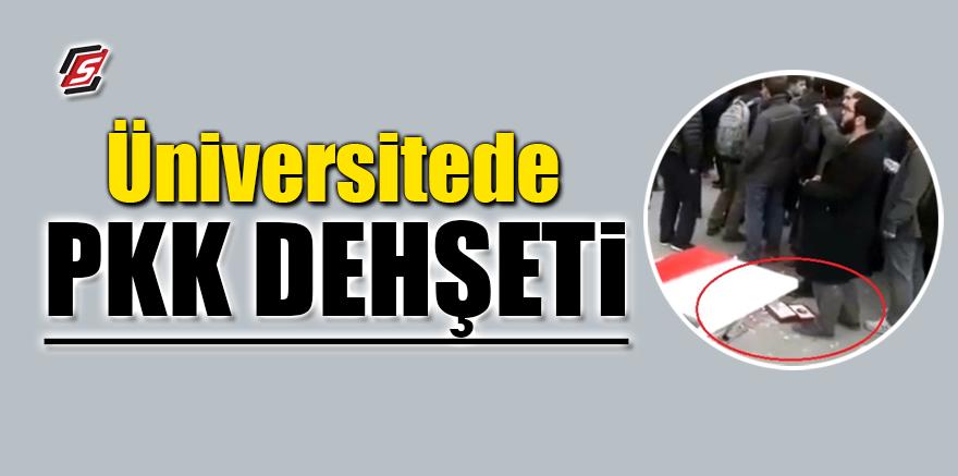 Üniversitede PKK dehşeti
