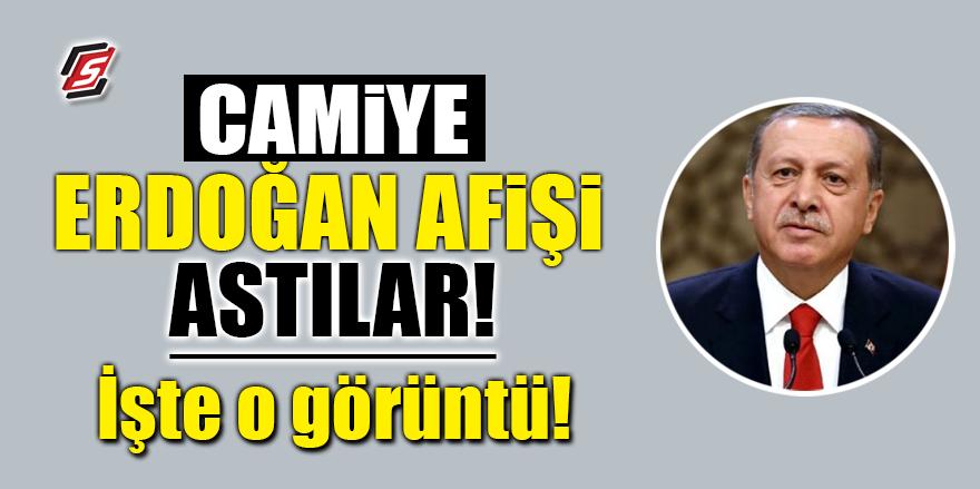 Camiye Erdoğan afişi astılar