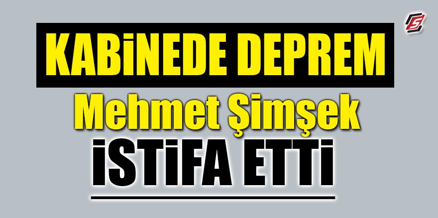 Kabine'de deprem! Mehmet Şimşek istifa etti