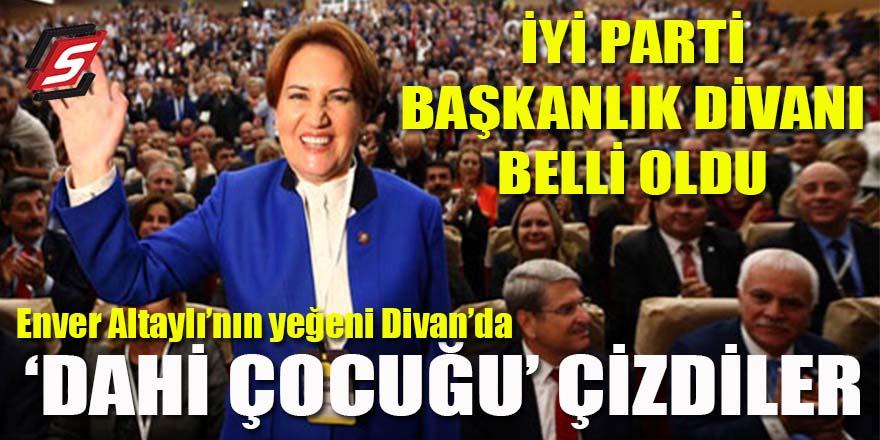 İYİ Parti Başkanlık Divanı belli oldu: Dahi çocuk liste dışı!