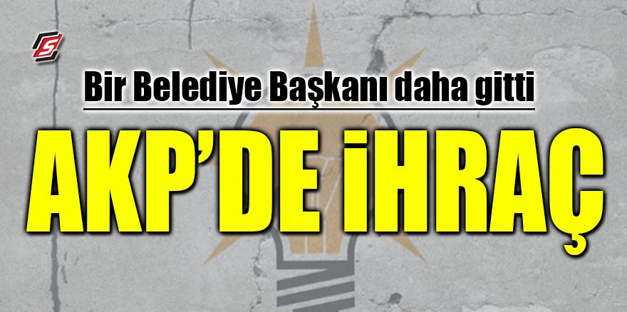 Bir belediye başkanı daha gitti! AKP'de ihraç