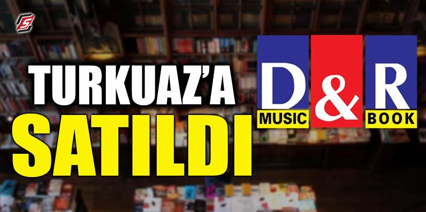 D&R'ı Turkuaz'a sattı
