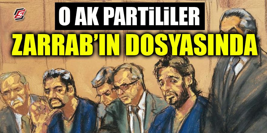 O AK Parti'liler Zarrab'ın dosyasında