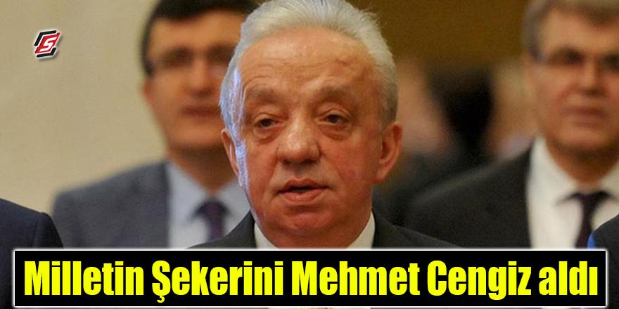 Milletin şekerini Mehmet Cengiz aldı