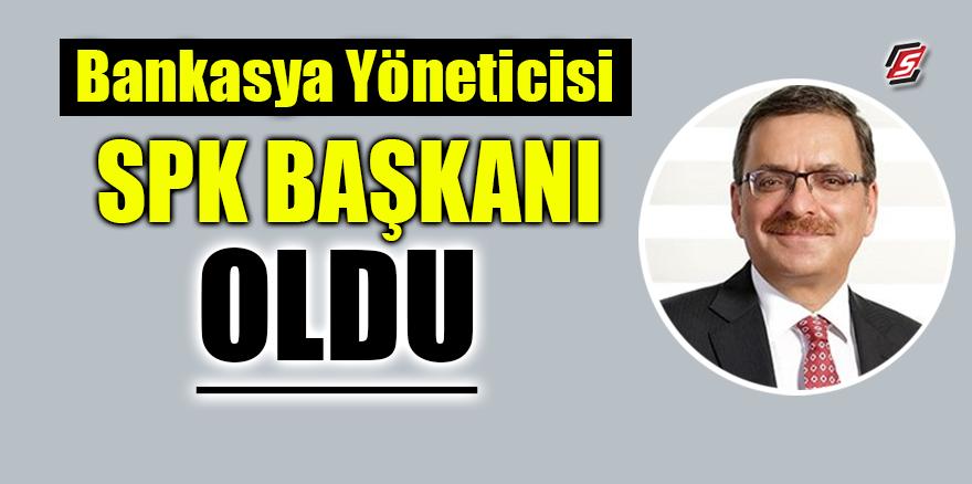 Bankasya'nın yöneticisi SPK Başkanı oldu