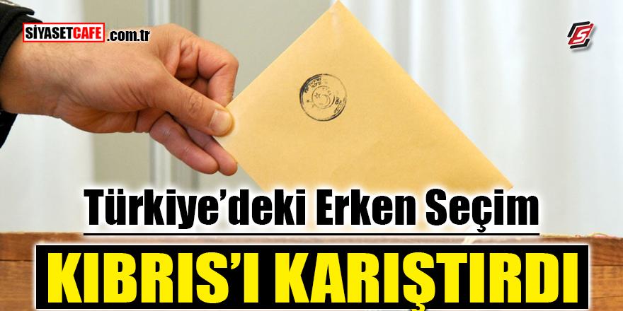 Türkiye'deki erken seçim Kıbrıs'ı karıştırdı