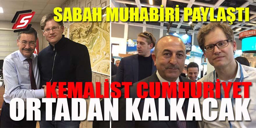 Sabah muhabiri paylaştı: Kemalist Cumhuriyet 24 Haziran'da ortadan kalkacak!