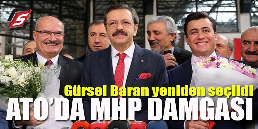 ATO'da MHP damgası: Gürsel Baran yeniden seçildi