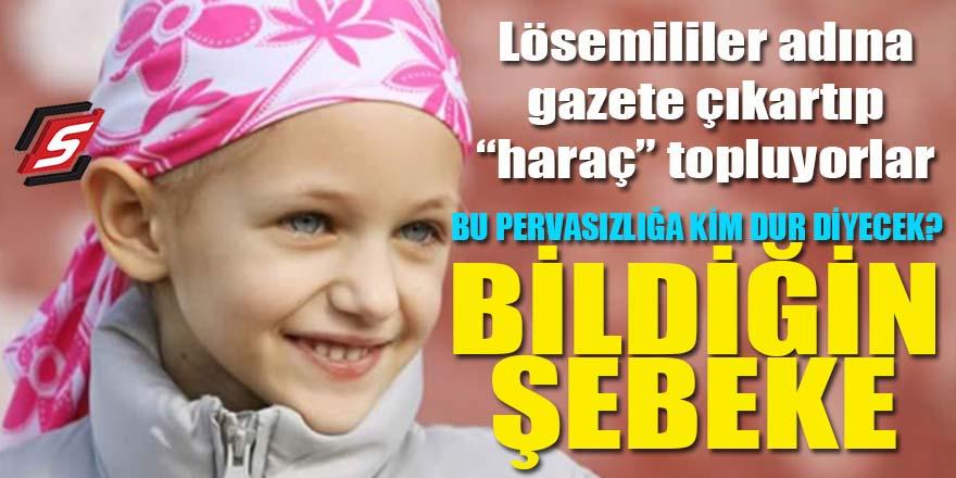 """Engelli ve Lösemililer adına gazete çıkartıp """"haraç"""" topluyorlar: Bildiğin şebeke!"""
