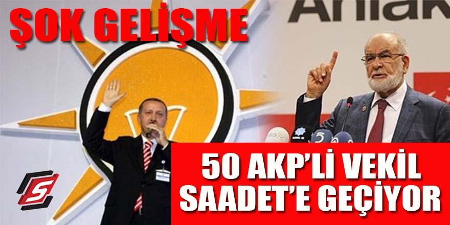 50 AK Partili vekil Saadet Partisi'ne geçiyor