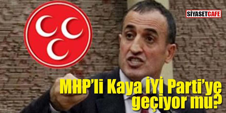 MHP'li Atilla Kaya İYİ Parti'ye geçiyor mu?