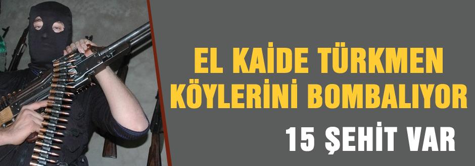 El Kaide Türkmen köylerini bombalıyor