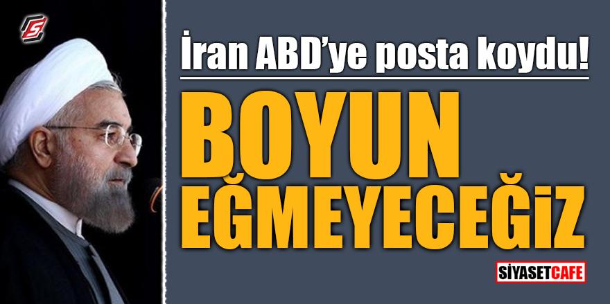 İran ABD'ye posta koydu! Boyun eğmeyeceğiz