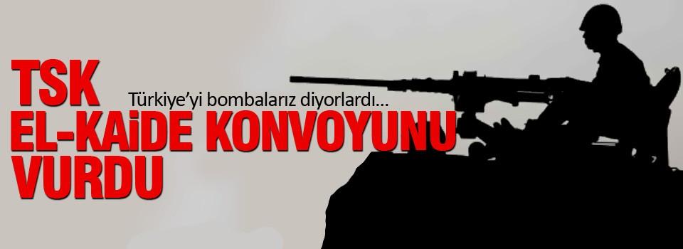 TSK, El Kaide konvoyunu vurdu