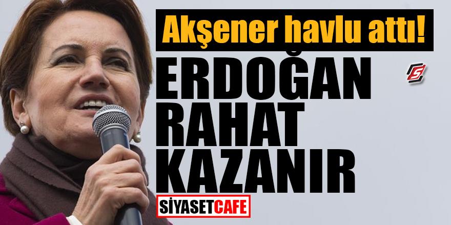 Akşener havlu attı! Erdoğan rahat kazanır