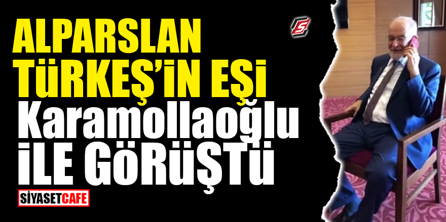 Alparslan Türkeş'in eşi Karamollaoğlu ile görüştü