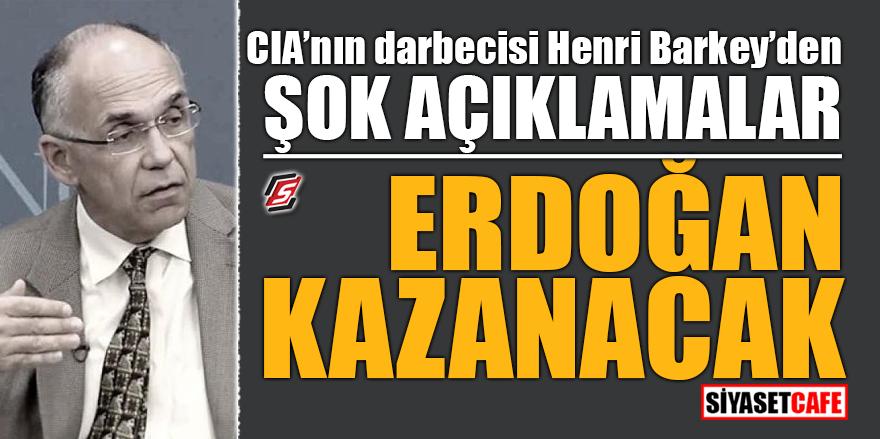 CIA'nın darbecisi Henri Barkey'den şok açıklamalar! Erdoğan kazanacak