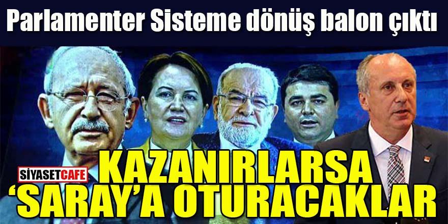 """Parlamenter Sisteme dönüş balon çıktı: Kazanırlarsa """"Saraya"""" oturacaklar!"""