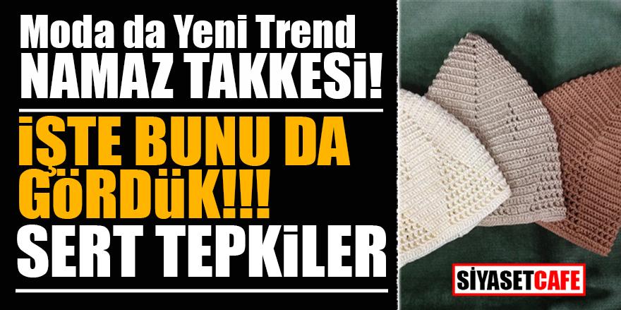 Moda da yeni trend 'Namaz Takkesi'! İşte bunu da gördük!