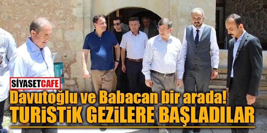 Davutoğlu ve Babacan bir arada! Turistik gezilere başladılar