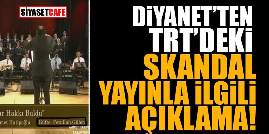 Diyanet'ten TRT'deki skandal yayınla ilgili açıklama