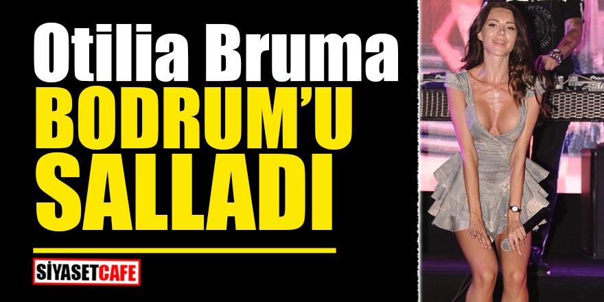 Otilia Bruma Bodrum'u salladı