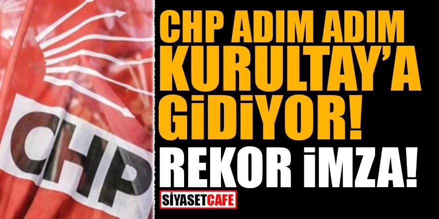 CHP adım adım Kurultay'a gidiyor! İşte toplanan imza sayısı!