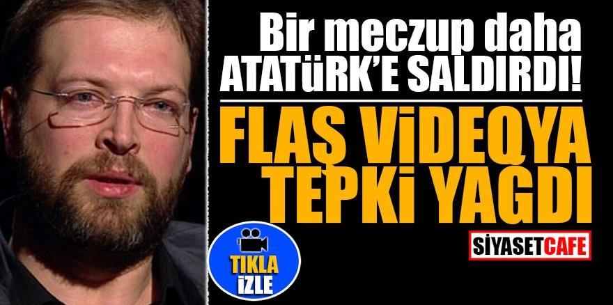 Bir meczup daha Atatürk'e saldırdı! Flaş videoya tepki yağdı