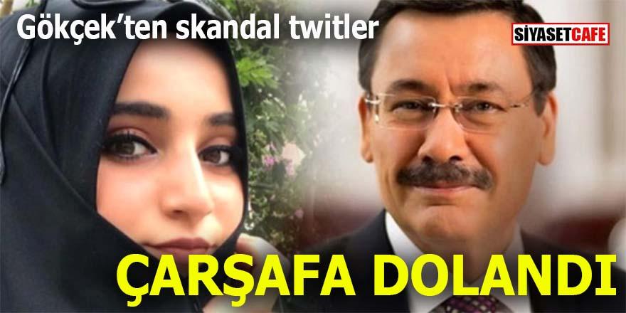 Gökçek çarşafa dolandı: Skandal twitler!