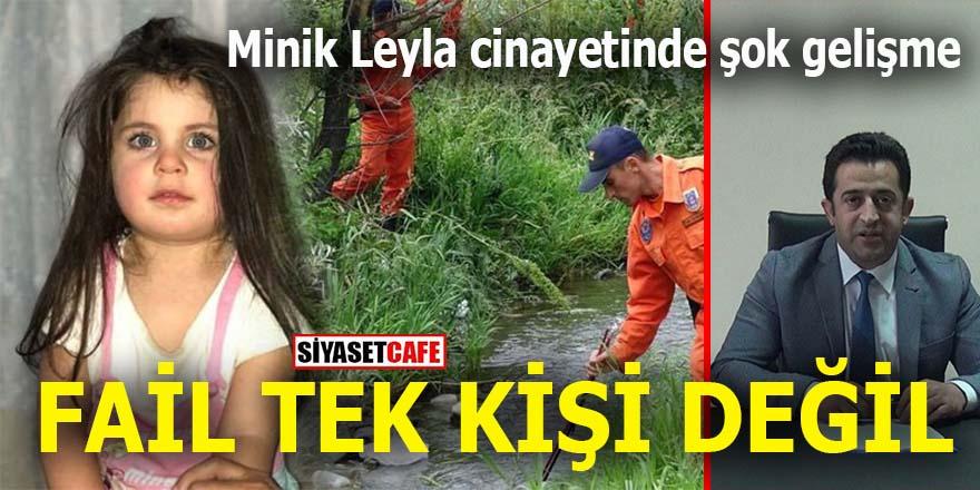 Leyla cinayetinde şok gelişme: Fail tek kişi değil!