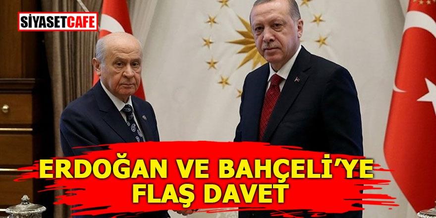 Erdoğan ve Bahçeli'ye flaş davet