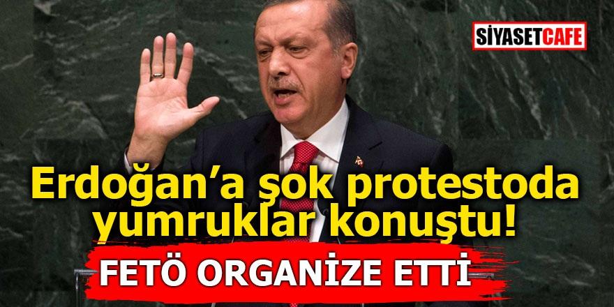 Erdoğan'a şok protestoda yumruklar konuştu! FETÖ organize etti