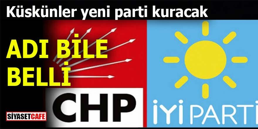 CHP ve İYİ'nin küskünleri yeni parti kuracak: Muhalefete muhalefet edecekler!