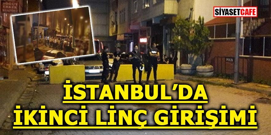 İstanbul'da ikinci linç girişimi