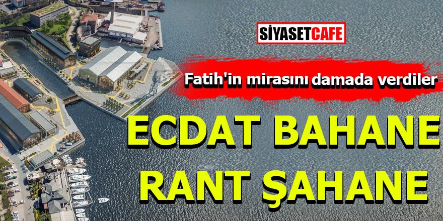 Fatih'in mirasını damada verdiler!