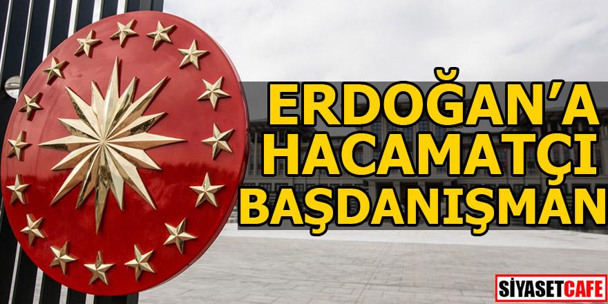 Erdoğan'a hacamatçı başdanışman