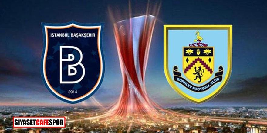 Başakşehir-Burnley maçı saat kaçta, hangi kanalda yayınlanacak?