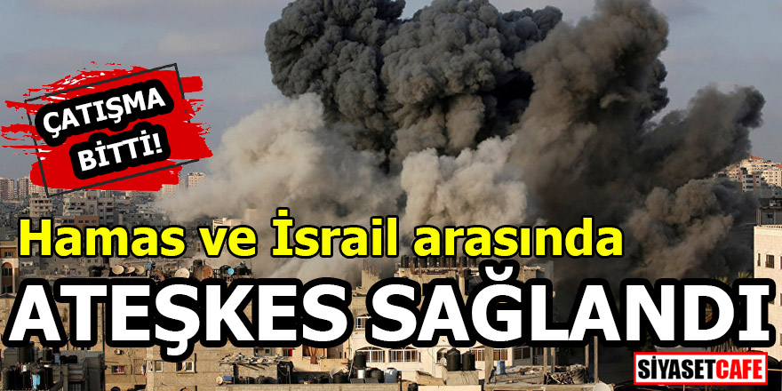 Hamas ve İsrail arasında anlaşma