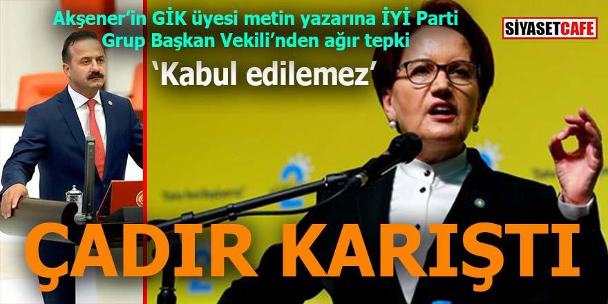 Akşener'in metin yazarının tweetleri İYİ Parti'yi fena karıştırdı: Grup Başkan Vekili Ağıralioğlu'ndan ağır açıklama