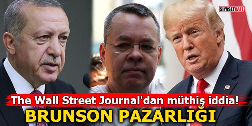 The Wall Street Journal'dan müthiş iddia! BRUNSON PAZARLIĞI