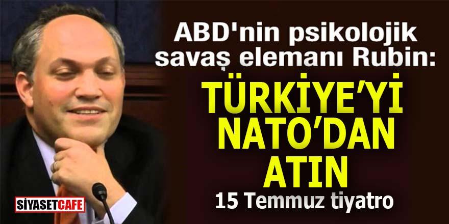 Pentagon'un gamlıbaykuşu Rubin öttü: Türkiye'yi NATO'dan atın!