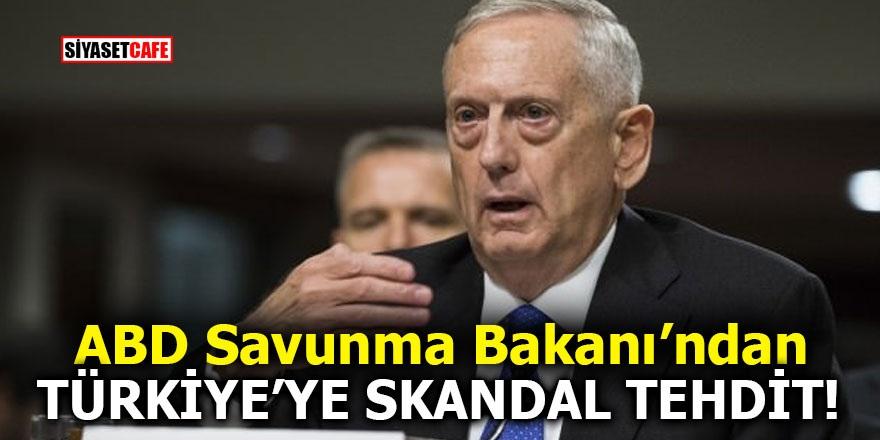 ABD Savunma Bakanı'ndan Türkiye'ye skandal tehdit!