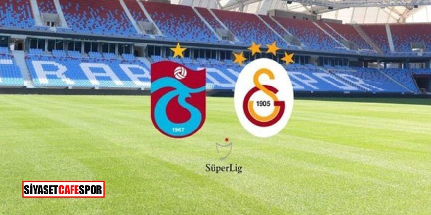 Trabzonspor – Galatasaray maçı ne zaman, saat kaçta hangi kanalda?