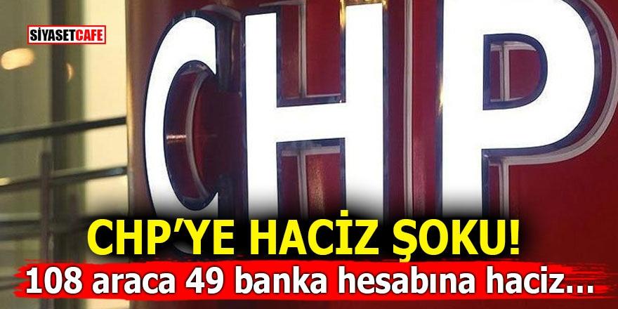 CHP'ye haciz şoku! 108 araca 49 banka hesabına haciz..!