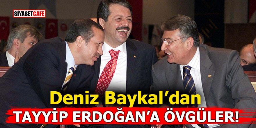 Deniz Baykal'dan Cumhurbaşkanı Erdoğan'a övgüler!