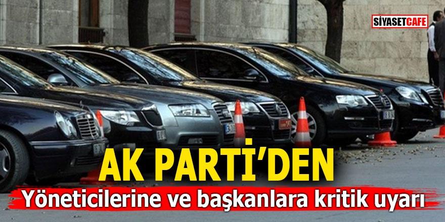 AK Parti'den yöneticilerine ve başkanlara kritik uyarı