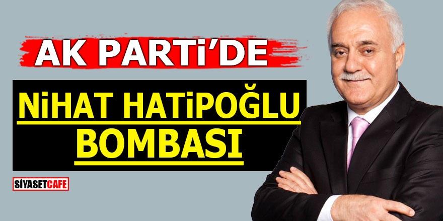 AK Parti'de Nihat Hatipoğlu bombası